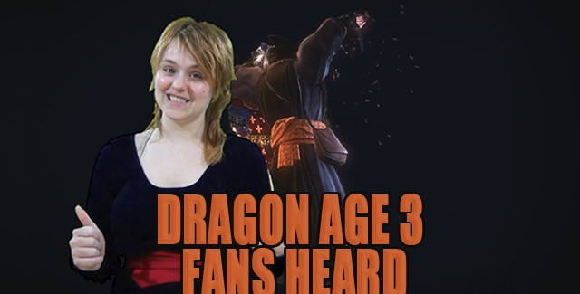 Dragon Age 3 Fans Heard