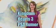 Kingdom Hearts 3 PS4 Rumor