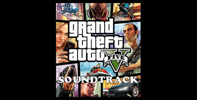 Grand Theft Auto 5 Soundtrack