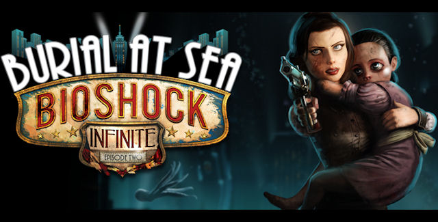 BioShock Infinite: Burial at Sea Episode 2 Walkthrough