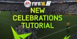 How To Unlock FIFA 16 Celebrations